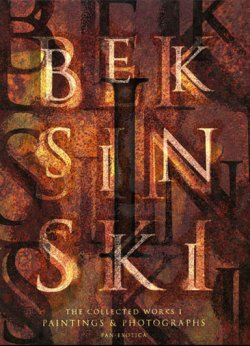 Photo1: BEKSINSKI The Collected Works 1 ; Paintings & Photographs special editions